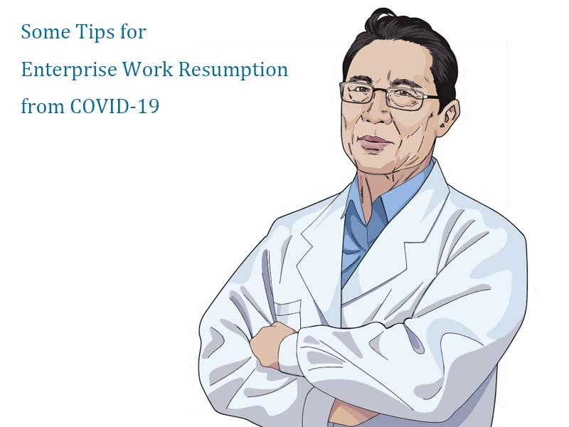 some tips for enterprice work resumption